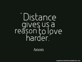 Distance-gives-us-a-reason-to-love-harder